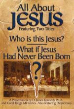 All About Jesus (Who Is This Jesus? / What if Jesus Had Never Been Born? Set)