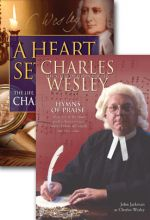 A Heart Set Free: Charles Wesley / Hymns of Praise: Charles Wesley