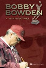 Bobby Bowden: A Winning Way