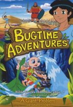 Bugtime Adventures - Episode 2 - A Giant Problem - The David Story