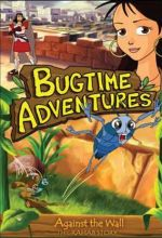 Bugtime Adventures - Episode 3 - Against the Wall - The Rahab Story