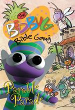 Bedbug Bible Gang: Parable Parade!