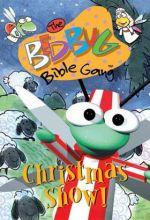Bedbug Bible Gang: Christmas Show!