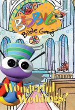 Bedbug Bible Gang: Wonderful Weddings!