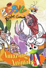 Bedbug Bible Gang: Amazing Animals!