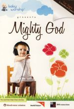 Baby Worship: Mighty God