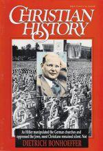 Christian History Magazine #32 - Dietrich Bonhoeffer