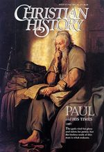 Christian History Magazine #47 - Paul and His Times