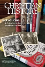 Christian History Magazine #140 - Jack at home: C. S. Lewis and those who knew him best