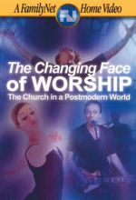 Changing Face Of Worship - .MP4 Digital Download