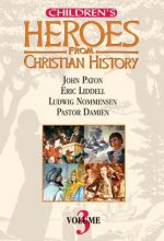Children's Heroes From Christian History: Vol. III - .MP4 Digital Download