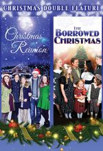 Christmas Reunion / Borrowed Christmas