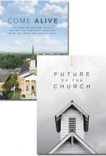 Come Alive and Future of the Church - Set of 2