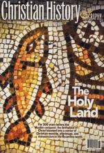 Christian History Magazine #97 - Holy Land