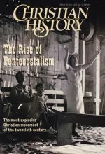 Christian History Magazine #58 - The Rise of Pentecostalism