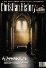 Christian History Magazine #93 - St. Benedict & Western Monasticism