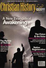 Christian History Magazine #92 - America's 20th Century Evangelical Awakening