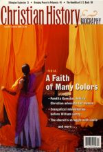 Christian History Magazine #87 - Christianity in India:  A Faith of Many Colors