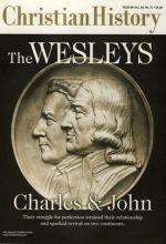 Christian History Magazine #69 - Wesleys:  Charles and John