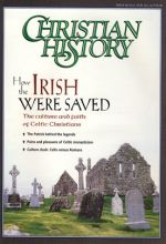 Christian History Magazine #60 - How the Irish were Saved