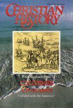 Christian History Magazine #35 - Columbus and Christianity