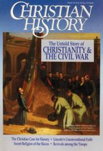 Christian History Magazine #33 - Christianity and the Civil War