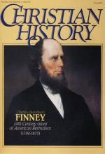Christian History Magazine #20 - Charles G Finney