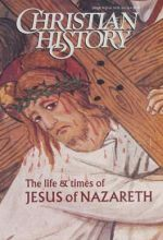 Christian History Magazine #59 - Jesus\ (For JTNW Curr. Pkg.)