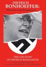Dietrich Bonhoeffer: Memories And Perspectives - .MP4 Digital Download