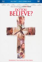 Do You Believe? (Blu-ray & DVD)