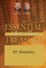 Essential Bible Truth Treasury #5: Humanity - .MP4 Digital Download