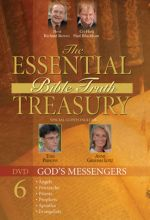 Essential Bible Truth Treasury #6: God's Messengers