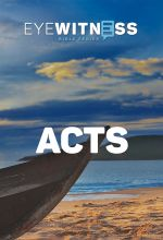 Eyewitness Bible - Acts Series