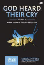 Faith Lessons 8: God Heard Their Cry