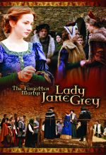 Forgotten Martyr: Lady Jane Grey
