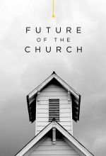 Future of the Church - .MP4 Digital Download