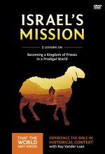 Faith Lessons 13: Israel's Mission