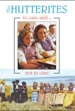 Hutterites: To Care And Not To Care - .MP4 Digital Download