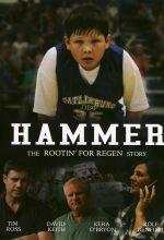 Hammer: The Rootin' for Regen Story