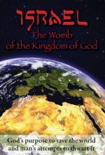 Israel: The Womb of the Kingdom of God - .MP4 Digital Download