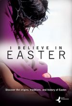 I Believe in Easter - .MP4 Digital Download