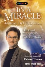 It's A Miracle: 44 Real Life Stories