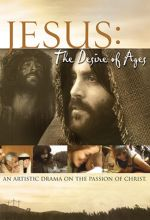 Jesus: The Desire of Ages - .MP4 Digital Download