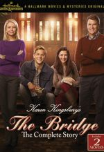 Karen Kingsbury's: The Bridge