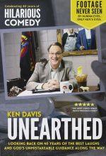Ken Davis: Unearthed