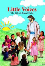Little Voices: The Story of Jesus Christ