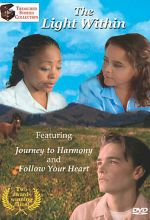 Light Within: Journey To Harmony, Follow Your Heart