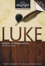 Luke: Gospel of Reassurance