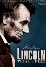 Lincoln: Trial By Fire
