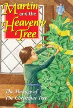 Martin And The Heavenly Tree